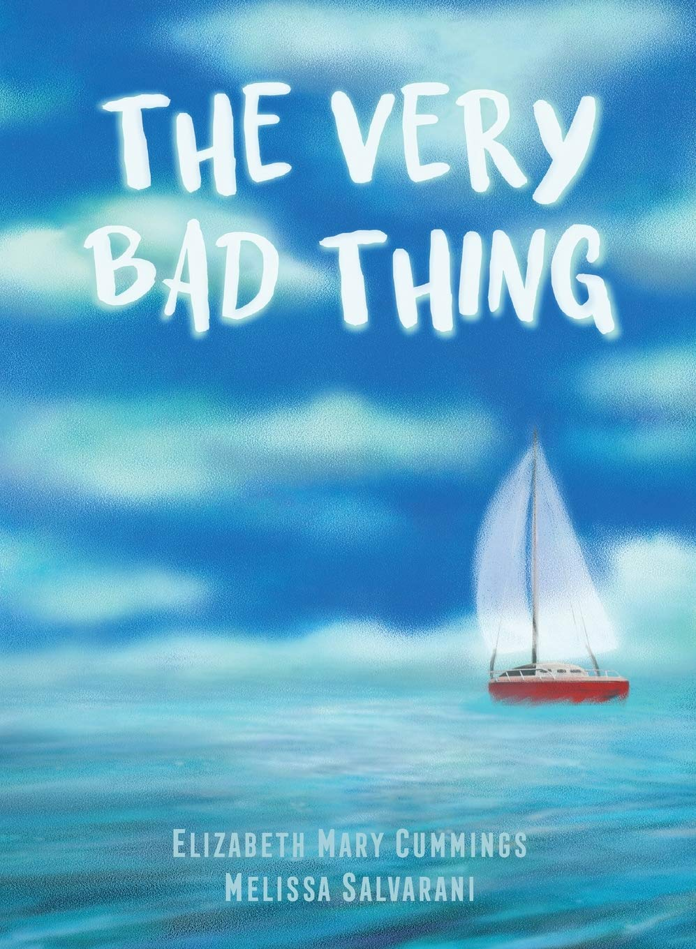 Front Cover of children's book A Very Bad Thing