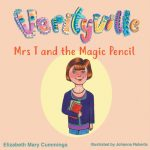 Front cover of Mrs. T and the Magic Pencil
