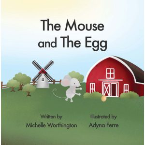 Book cover of The Mouse and the Egg